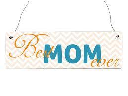 Türschild ´´Best Mom ever´´ Shabby Holzschild