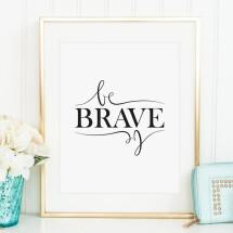 -Tales by Jen Art Print: Be brave-20