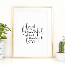-Tales by Jen Art Print: Find a beautiful place and get lost-21