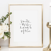 -Tales by Jen Art Print: Smile big laugh often-21