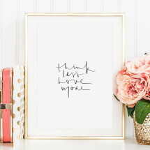 -Tales by Jen Art Print: Think less love more-21