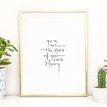 -Tales by Jen Art Print: You are the hero of your own story-21