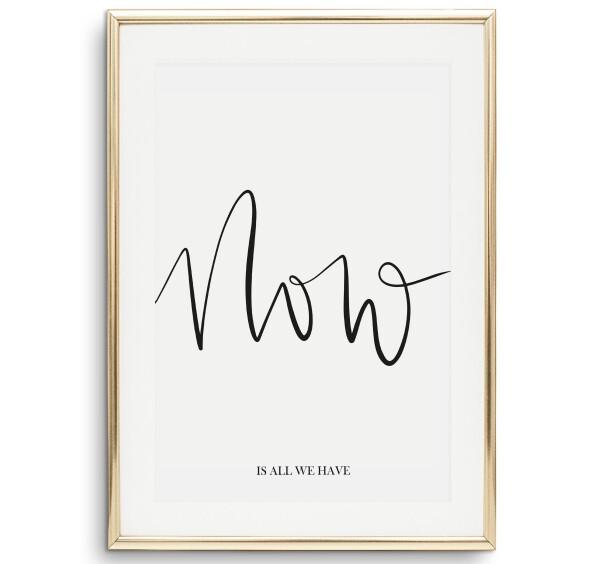 Tales by Jen Art Print: Now is all we have | Tales by Jen