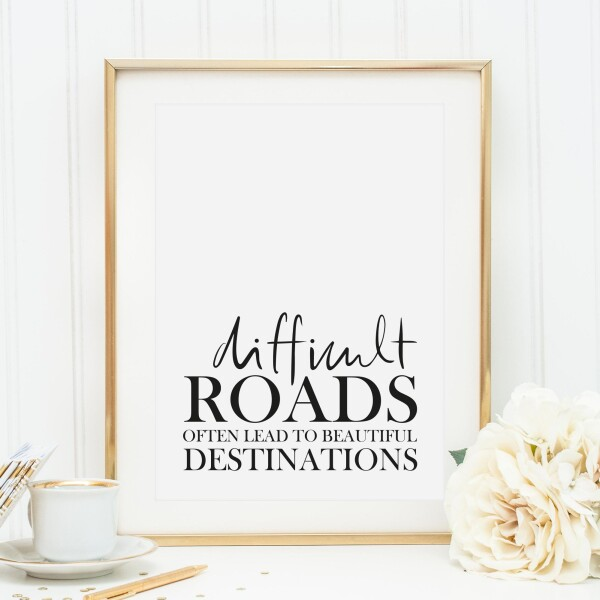Tales by Jen Art Print: Difficult roads to beautiful destinations | Tales by Jen