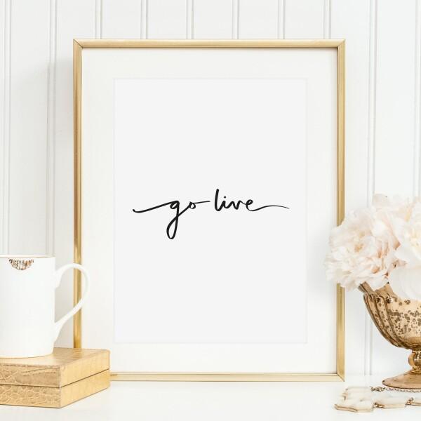 Tales by Jen Art Print: Go live | Tales by Jen