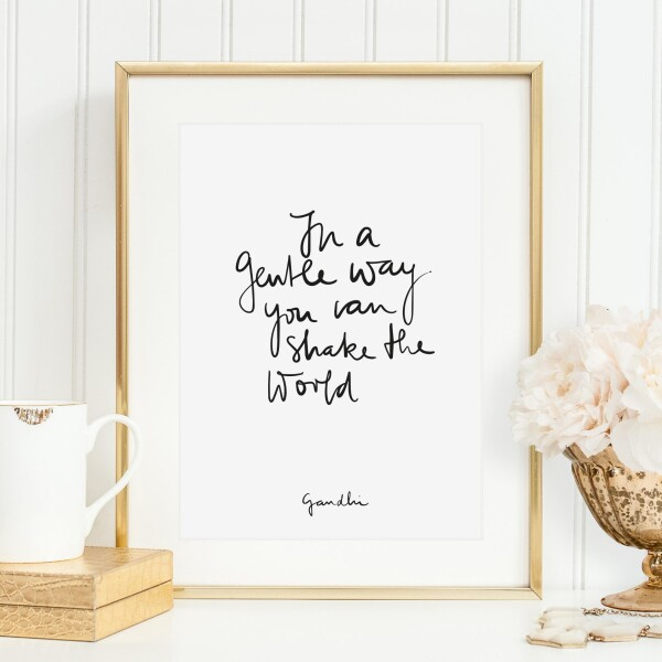 Tales by Jen Art Print: In a gentle way you can shake the world | Tales by Jen
