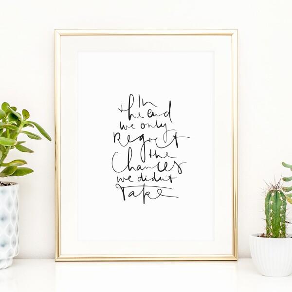 Tales by Jen Art Print: Take the chance   Tales by Jen